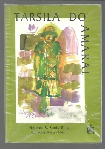 Livro: Tarsila Do Amaral - Nereide S. Santa Rosa - Callis