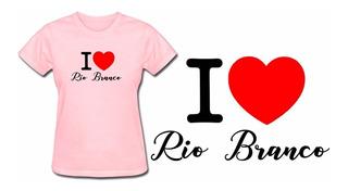 Camiseta Camisa Baby Look Feminina Rosa Rio Branco Acre Top