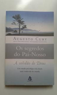 Livro - Os Segredos Do Pai-nosso - Augusto Cury