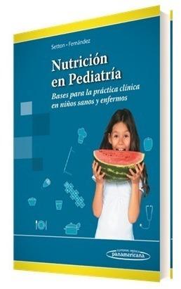 Nutrición Pediátrica  Setton