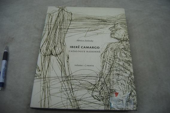 Iberê Camargo Catálogo Raisonné Volume1 Prints