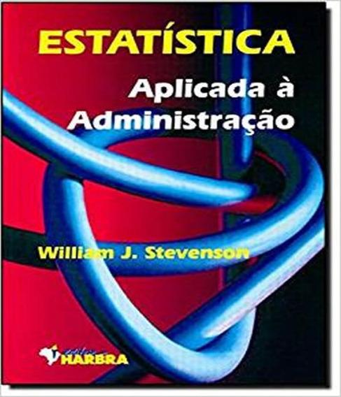 Estatistica Aplicada A Administracao
