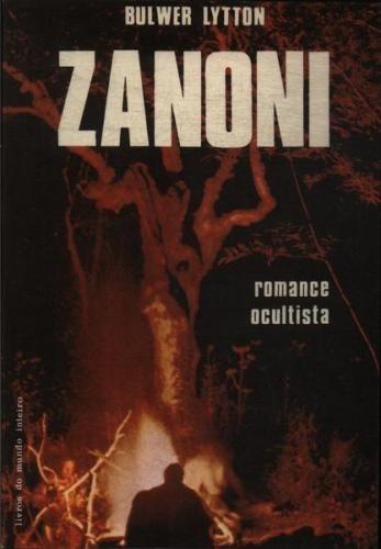 Livro Zanoni Romance Ocultista E. Bulwer Lytton