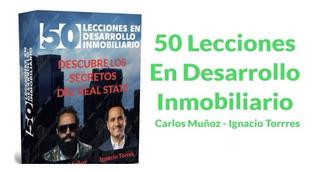 50 Lecciones De Desarrollo Inmobiliario Carlos Muñoz