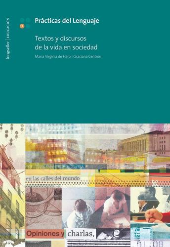 P L 3: Textos Y Discursos De La Vida En La Soc - Longseller