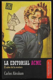 L7553. La Editorial Acme. Carlos Abraham