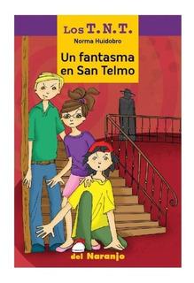 ** Un Fantasma En San Telmo ** Los Tnt Norma Huidobro