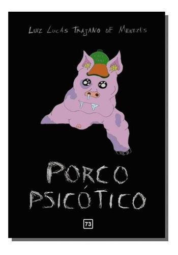 Porco Psicotico