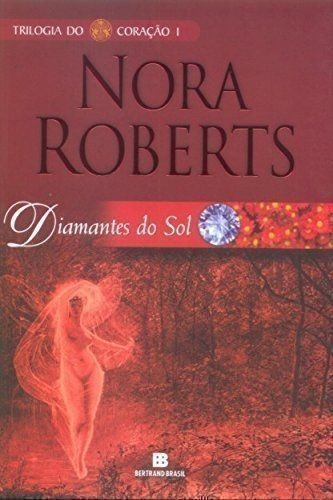 Diamantes Do Sol Nora Roberts Novo
