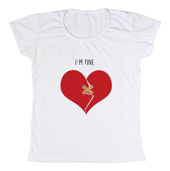 Remeras I´m Fine- Estoy Bien- Corazon Roto