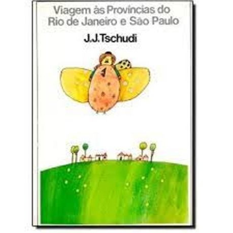 Livro - História - Viagem Às Províncias Do Rio De Janeiro E