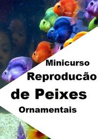 Apostila Reproducão De Peixes Ornamentais Pdf