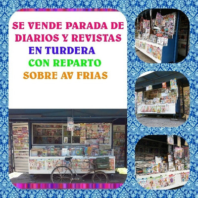 Dueño Vende Parada De Diarios Y Revistas En Turdera.