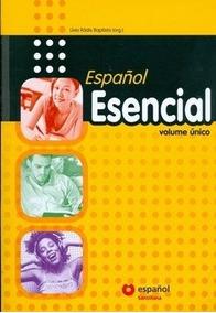 Español - Esencial - Vol. Único - Com Cd - 2ª Ed. 2011