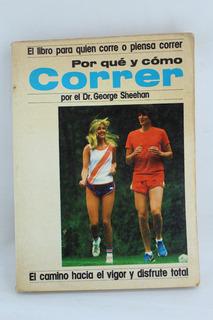 L3479 George Sheehan -- Porque Y Como Correr