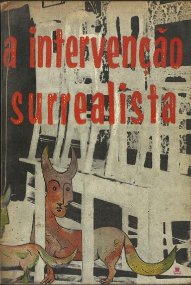 A Intervenção Surrealista Mário Cesariny De Vasconcelos Raro