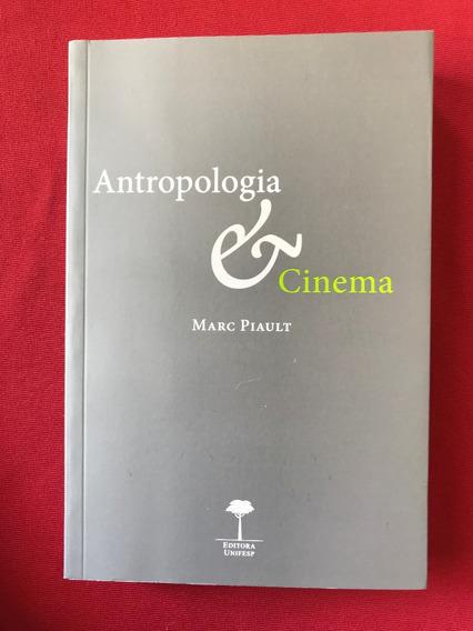 Livro - Antropologia & Cinema - Marc Piault - Seminovo