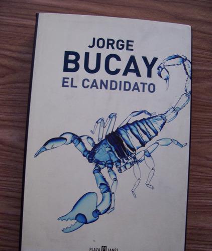 El Candidato-aut-jorge Bucay-edit-plaza Janés-hma4