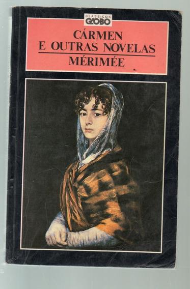 Cármen E Outras Novelas Mérimée - Clássicos Globo