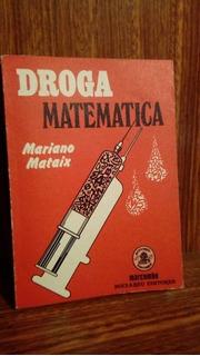 Droga Matemática - Mataix