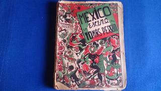México En Escena Por Tomás Perrín Año 1950 Teatro