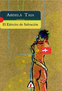 El Ejã©rcito De Salvaciã³n : Abdelã¡ Taia