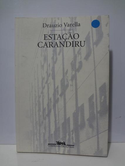 Livro Estação Carandiru Drauzio Varella