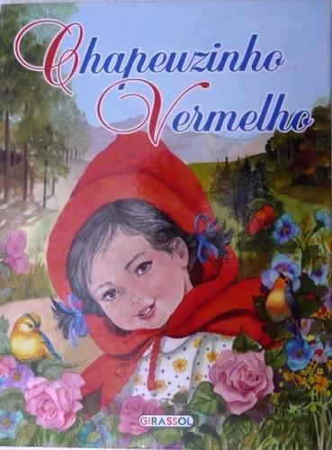Imagem 1 de 2 de Livro Chapeuzinho Vermelho Grande Classicos - Girasol