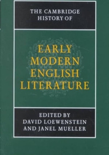 Cambridge History Of Early Modern English Literature, The