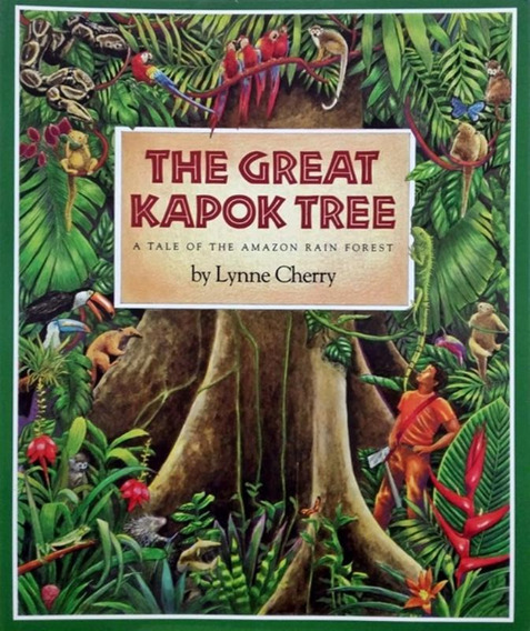Great Kapok Tree - A Tale Of The Amazon Rain Forest
