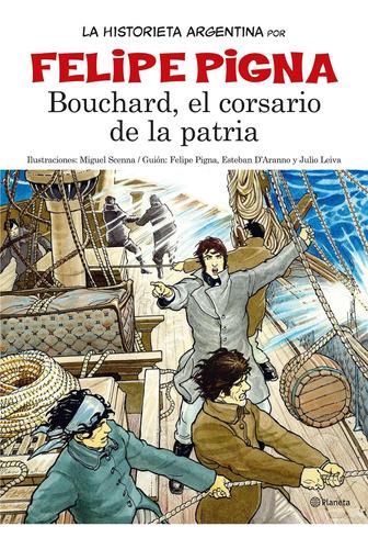 Imagen 1 de 3 de La Historieta Argentina- Bouchard De Felipe Pigna - Planeta