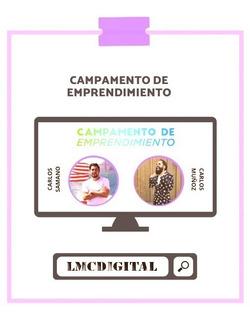 Campamento De Emprendimiento - Carlos Muñoz + Regalo
