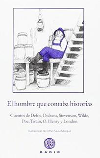 El Hombre Que Contaba Historias, Aa.vv., Gadir