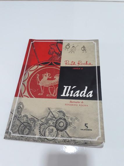 Livro - Ruth Rocha Conta A Ilíada