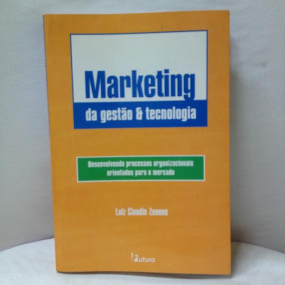 Marketing Da Gestão E Tecnologia Luiz Carlos Zenone