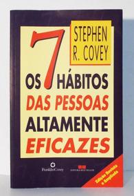 Os 7 Hábitos Das Pesssoas Altamente Eficazes - Stephen R. Co