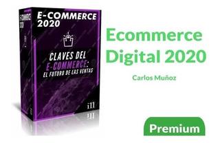 Ecommerce 2020 - Carlos Muñoz + Regalo