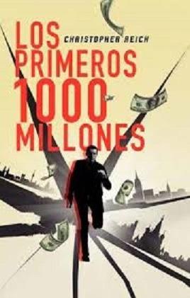 Libro Los Primeros 1000 Millones De Christopher Reich (5)