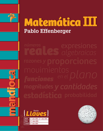 Matemática 3 Serie Llaves - Pablo Effenberger - Mandioca