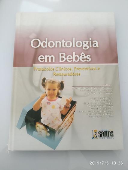 Livro Odontologia Em Bebês - Editora Santos