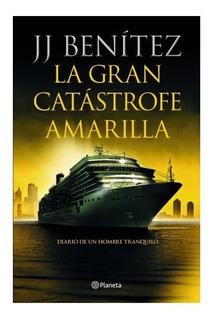 Libro La Gran Catástrofe Amarilla - J. J. Benítez