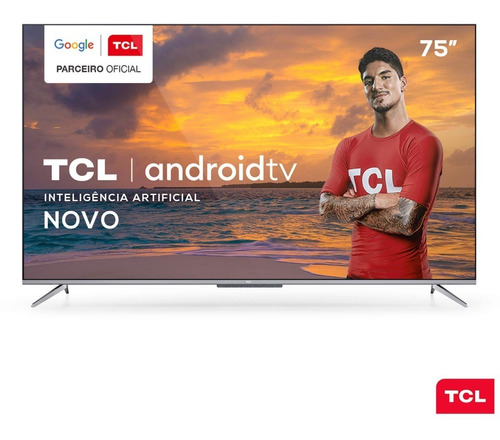 Smart Tv Tcl Led Ultra Hd 4k 75  Android Tv With Google Assi