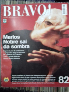 Revista Bravo Nº 82 - Marlos Nobre - Julho 2004 - Ano 7