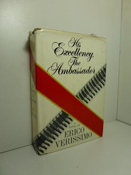 His Excellency The Ambassador - Érico Veríssimo Autografado