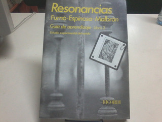 Resonancias. Guía De Enseñanza . Libro 2 Furnó. Espinosa