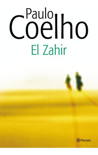 El Zahir De Paulo Coelho - Planeta