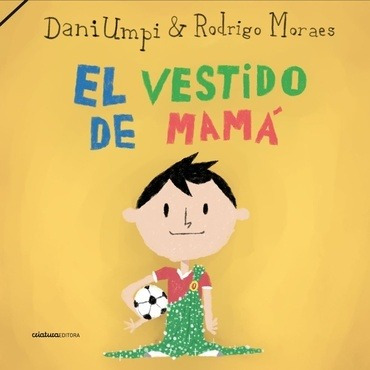 El Vestido De Mama - Umpi, Moraes