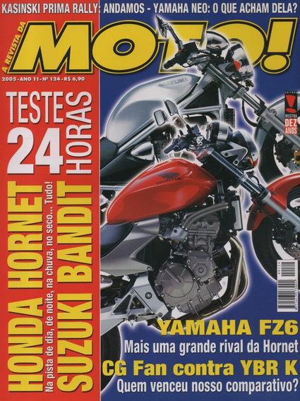 Moto! N°124 Hornet Cb 600f Bandit N600 Cg Fan Yamaha Ybr 125