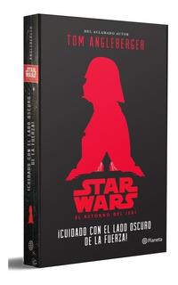 Star Wars El Retorno Del Jedi ¡cuidado Con El Lado Oscuro