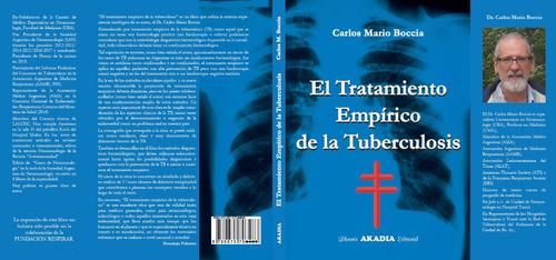 El Tratamiento Empírico De La Tuberculosis - C. M. Boccia